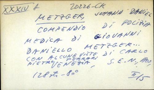 Compendio di polizia medica di Giovanni Daniello Metger... con alcune viste di Carlo Pietro Ferrari.