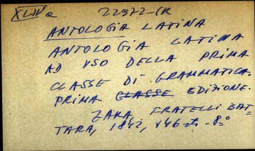 Antologia latina ad vso della prima classe di grammatica