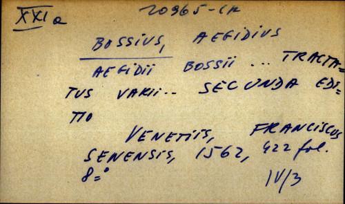 Aegidii Bossii ... tractatus varii ... secunda editio