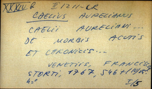 Caelii Aureliani ... de morbis acutis et chronicis ...