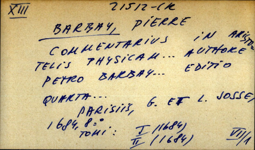 Commentarius in Aristotelis physicam ... authore Petro Barbay