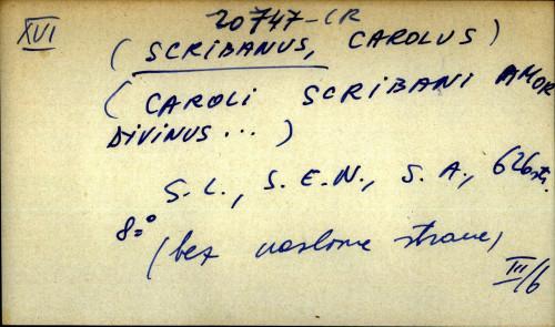 ( Caroli Scribani Amor divinus ... )