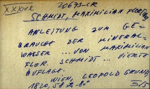 Anleitung zum gebrauche der mineral wasser ... von Maximilian Flor. Schmidt ... vierte auflage.