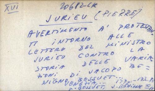 Avertimento a protestanti intorno alle lettere del ministro Jurieu contro la storia delle variazioni di Jacopo Benigno Bossuet - UPUTNICA