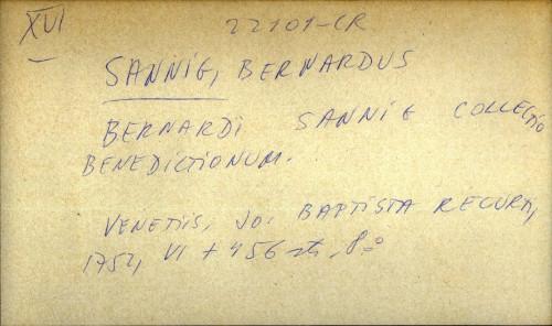 Bernardi Sannig collectio benedictionum