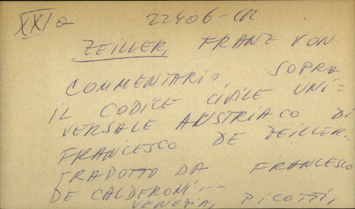 Commentario sopra il codice civile universale Austriaco di Francesco de Zeiller Tradotto da Francesco de Calderoni...