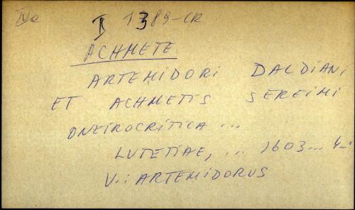 Artemidori Daldiani et Achmetis Sereimi Oneirocritica - UPUTNICA