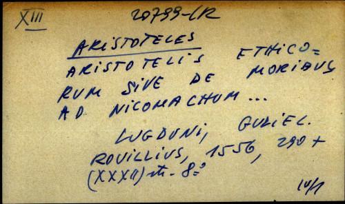 Aristotelis ethicorum sive de moribus ad nicomachum ...