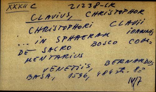 Christophori Clavi ... in sphaeram Ioannis de sacro Bosco Commentarius