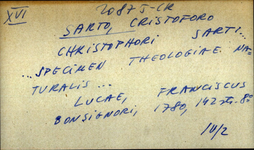 Christophori  Sarti ...  Specimen theologiae naturalis ...