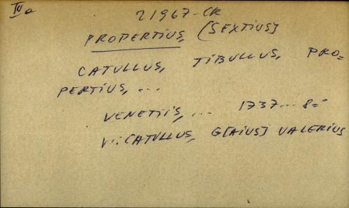 Catullus, Tibullus, Propertius, ...