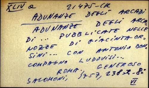 Adunanze degli Arcadi ... pubblicate nelle nozze di Giacinta Orsini ... con Antonio Boncompagno Ludovisi