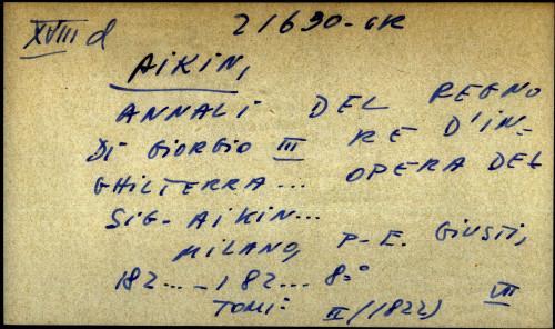 Annali del regno di Giorgio III re d'inghilterra ... opera del sig. Aikin