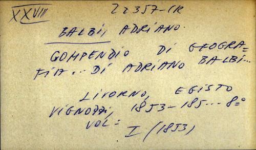 Compendio di geografia ... di Adriano Balbi