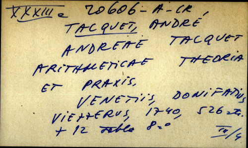 Andreae Tacquet arithmeticae theoria et praxis.
