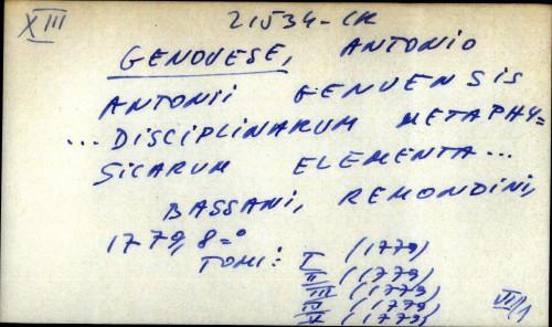 Antonii Genuensis ... Disciplinarum metaphysicarum elementa