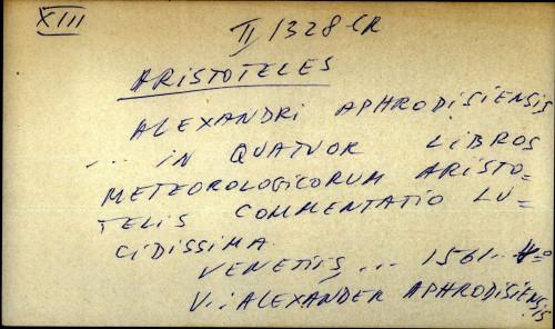 Alexandri aphrodisiensis ... in quatuor libros meteorokigicorum Aristotelis commentario lucidissima - UPUTNICA