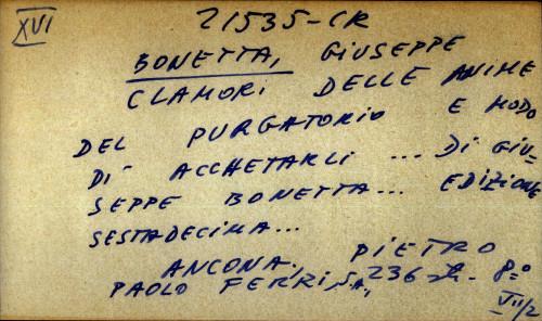 Clamori delle anime del purgatorio e modo di acchetarli di Giuseppe Bonetta, edizione sestadecima