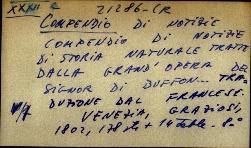 Compendio di notizie di storia naturale tratte dalla grand' opera del signor di Buffon... Traduzione dal Francese.