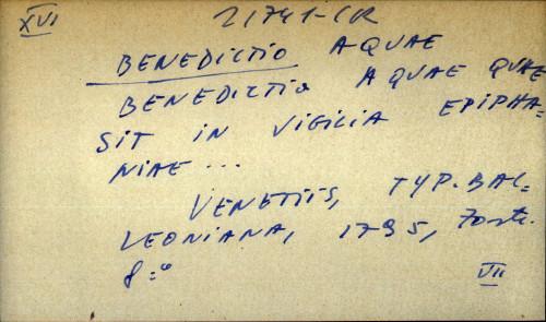Benedictio aquae quae sit in vigilia epiphaniae