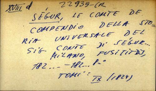 Compendio della storia universale del sig. conte di Segur...