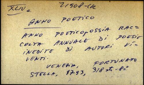 Anno poetico, ossia raccolta annuale di poesie inedite di autori viventi