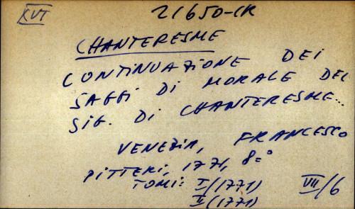 Continuazione dei saggi di morale del sig. di Chanteresme ...