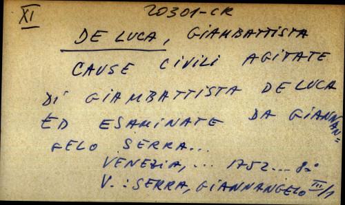 Cause civili agitate di Giambattista De Luca ed esaminate da Giannangelo Serra