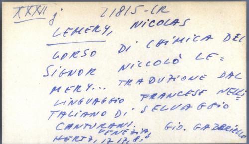 Corso di chimica del signor Niccolo Lemery ... traduzione dal linguaggio francese nell italiano di Selvaggio Canturani