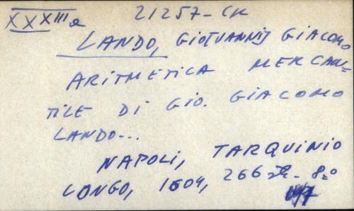 Aritmetica mercantile di Gio. Giacomo Lando