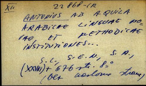 Arabicae linguae novae, et methodicae institutiones ...