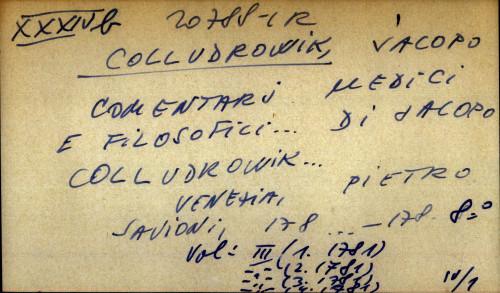 Comentari medici e filosofici... di Jacopo Colludrowik...