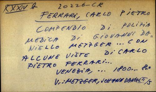Compendio di polizia medica di Giovanni Daniello Metzger ... con alcune viste di Carlo Pietro Ferrari - UPUTNICA