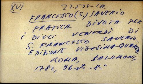 Pratica divota per i dieci venerdi di S. Francesco Saverio
