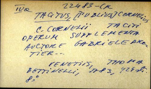 C. Cornelii Taciti operum supplementa auctore Gabriele Brotier...