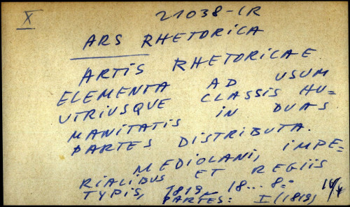 Artis Rhetoricae elementa ad usum utriusque classis humanitatis in duas partes distributa