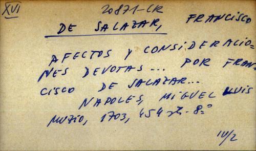 Afectos y consideraciones devotas ... por Francisco De Salazar