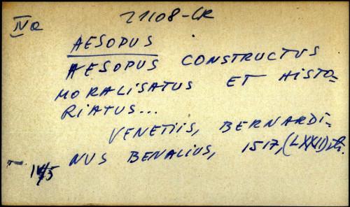 Aesopus constructus moralisatus et historiatus ...