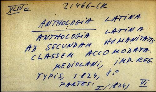 Anthologia latina ad secundam humanitatis classem accomodata