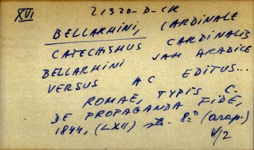Catechismus cardinalis Bellarmini jam arabice versus ac editus
