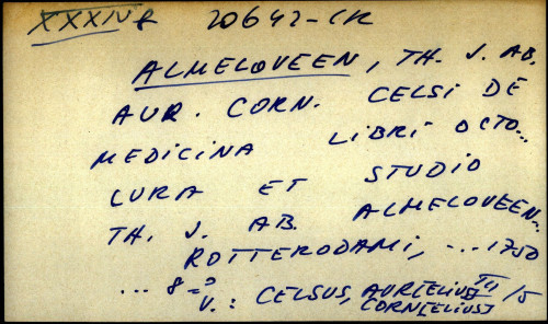 Aur. Corn. Celsi De medicina libri octo ... - UPUTNICA lura et studio Th. J. ab Almeloveen
