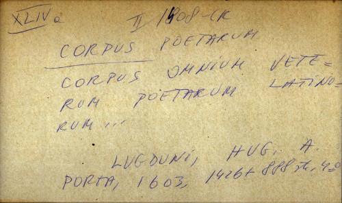 Corpus omnium veterum poetarum latinorum...