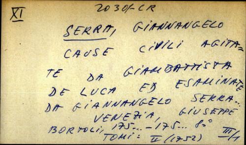 Cause civili agitate da Giambattista de Luca ed esaminate da Giannangelo Serra...