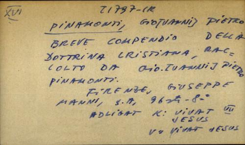 Breve compendio della dottrina cristiana, raccolto da Giovanni Pietro Pinamonti. - adligat