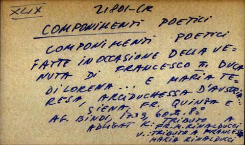 Componimenti poetici fatte in occasione della venuta di Francesco III Duca di Lorena.... e Maria Teresa, Arciduchessa d'Austria...