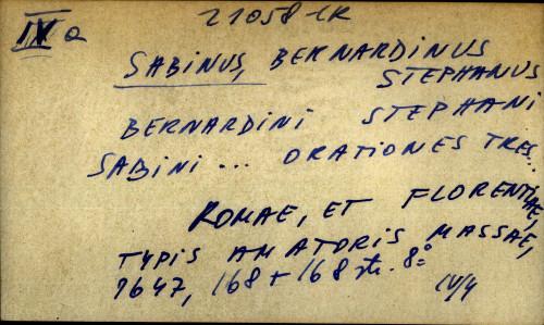 Bernardini Stephani Sabini... Orationes tres...