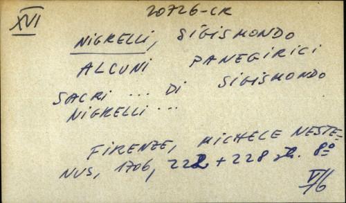 Alcuni panegirici sacri ... di Sigismundo Nigrelli ...