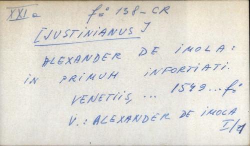 Alexander de Imola: In primum infortiati