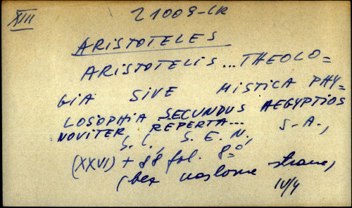 Aristotelis ... theologia sive mistica phylosophia secundus Aegyptios noviter reperta ...