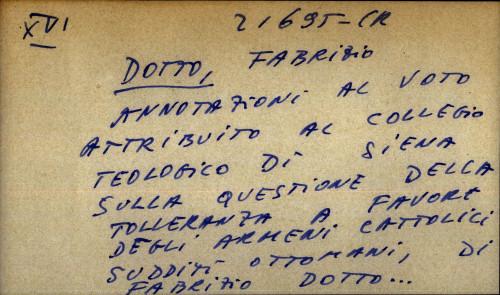 Annotazioni al voto attribuito al Collegio teologico di Siena sulla questione della tolleranza a favore degli Armeni cattolici sudditi ottomani di D. Fabrizio Dotto